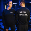 We Go Harder Sweater